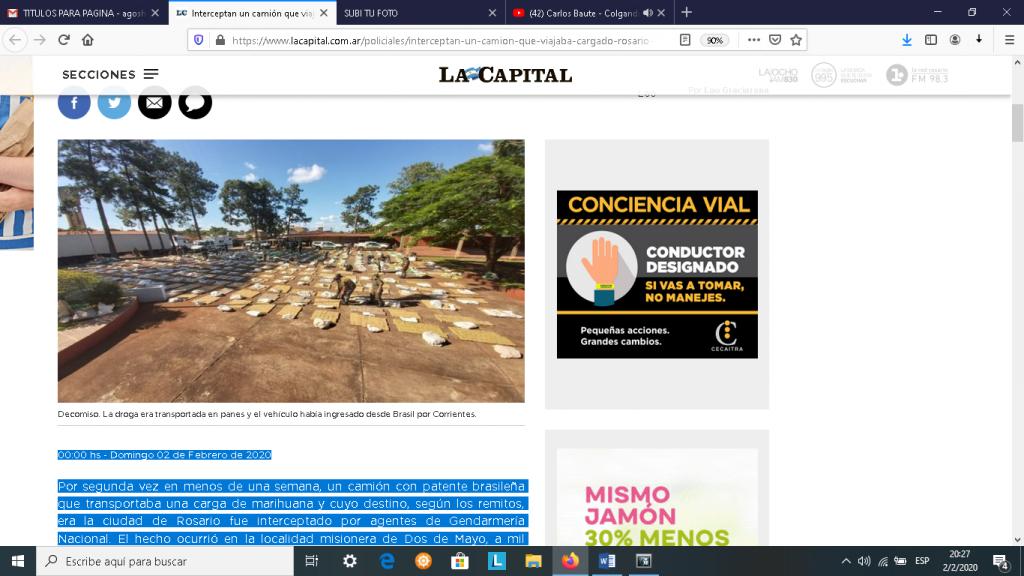 Interceptan un camión que viajaba cargado a Rosario con 10 toneladas de marihuana