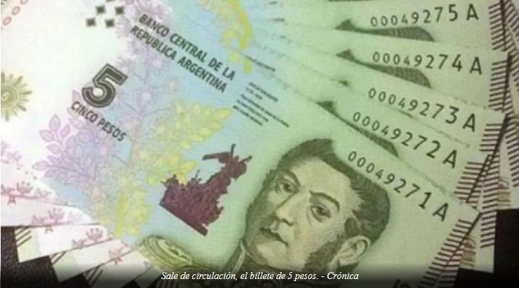 Llega el final de los billetes de 5 pesos: queda una semana para usarlos