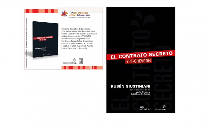 "RUBEN GIUSTINIANI PRESENTA SU NUEVO LIBRO: ""EL CONTRATO SECRETO YPF-CHEVRON"""